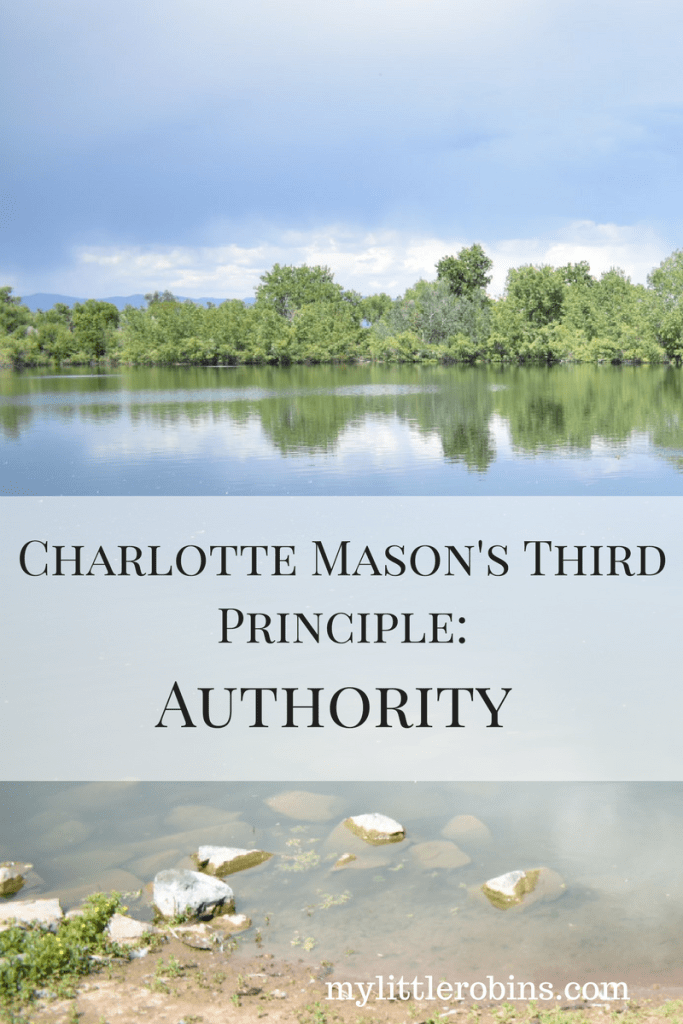 Charlotte Mason's Third Principle: Authority