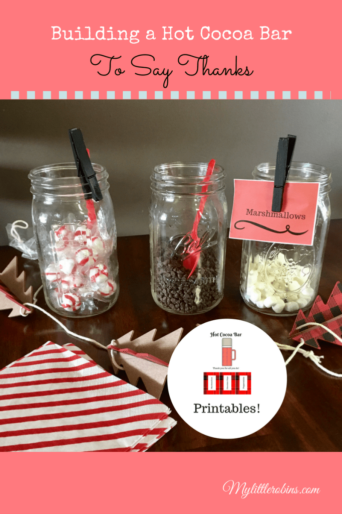 Build a hot cocoa bar to show appreciation! Printable sign and tags!