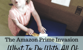 The Amazon Prime Invasion: What to Do With All Those Boxes
