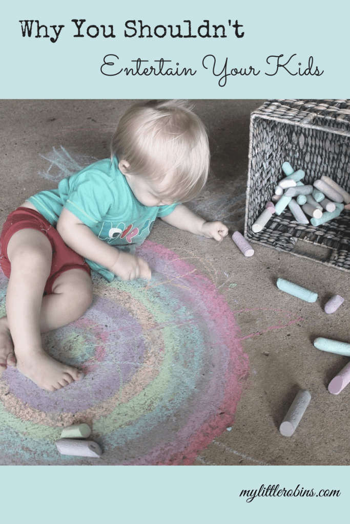 Why You Shouldn't Entertain Your Kids (Guest Post)