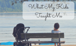Self Care: What My Kids Taught Me