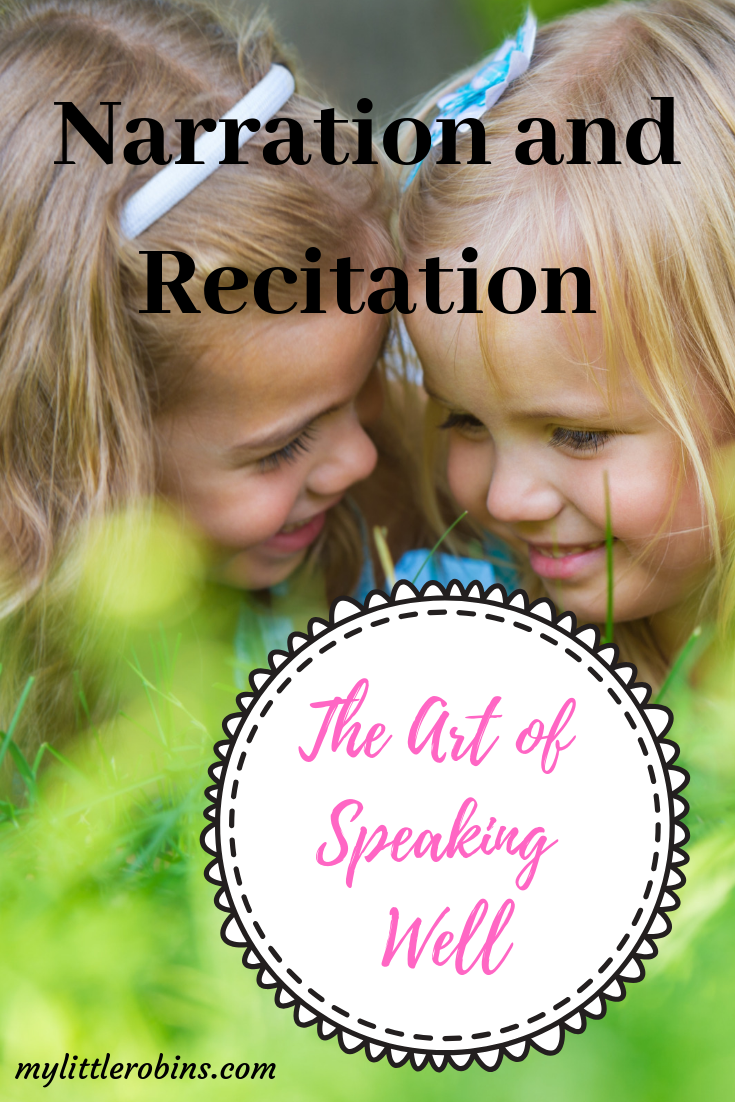 Narration and recitation, two areas we'll add into our first official year of Charlotte Mason homeschooling.