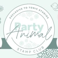 Tonic Studios Stamp Club Party Animal Blog Hop