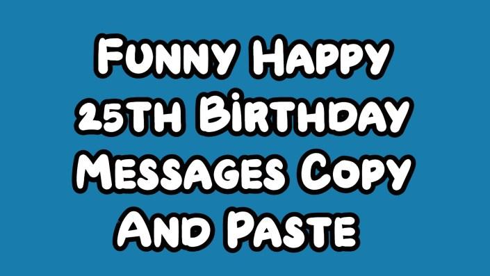 Happy 25th Birthday Funny