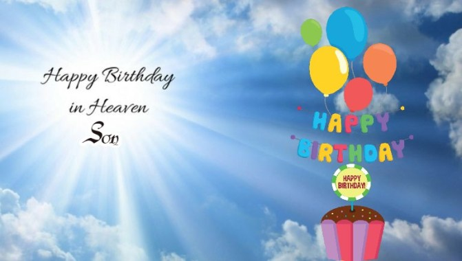 Happy Birthday In Heaven Son