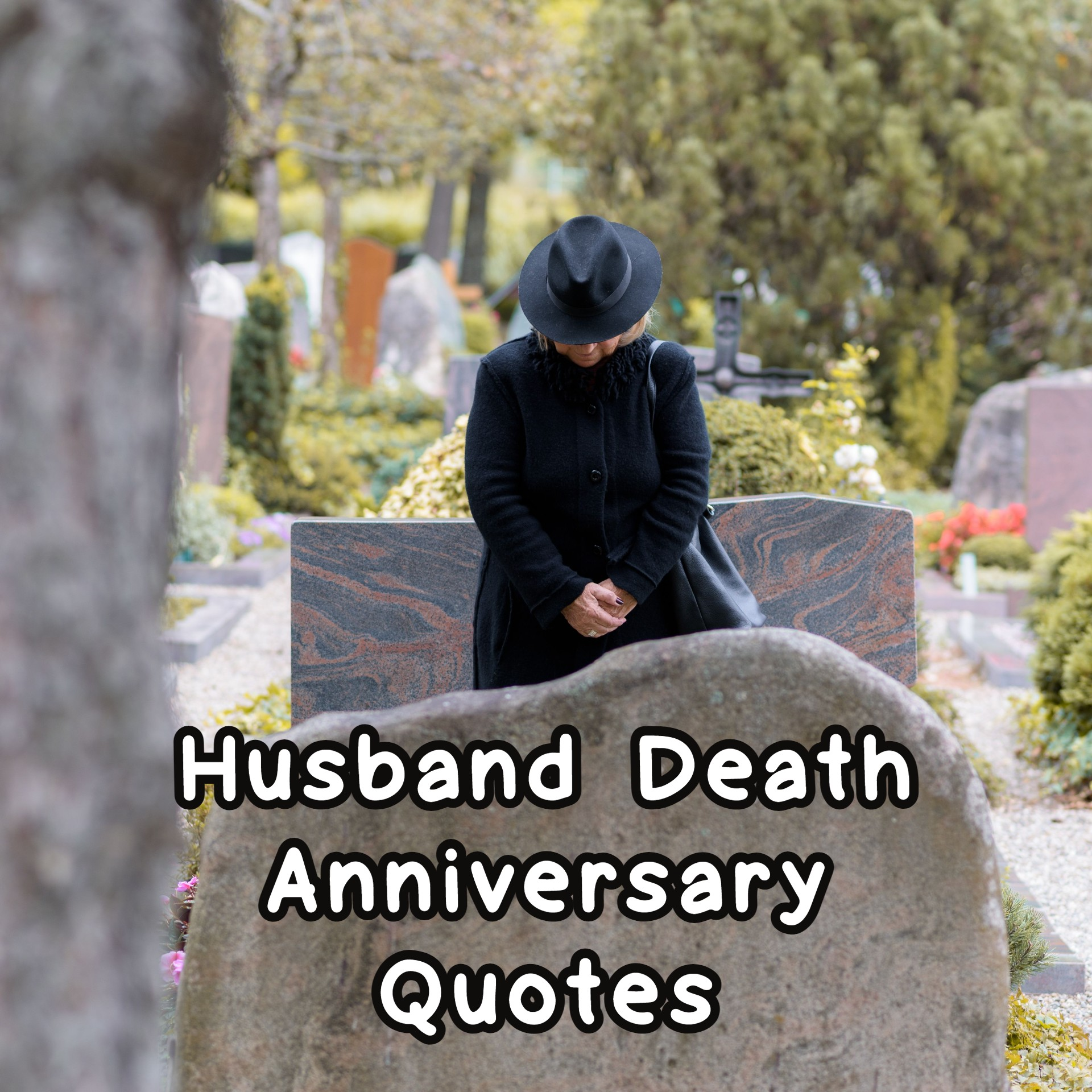 Husband Death Anniversary Quotes