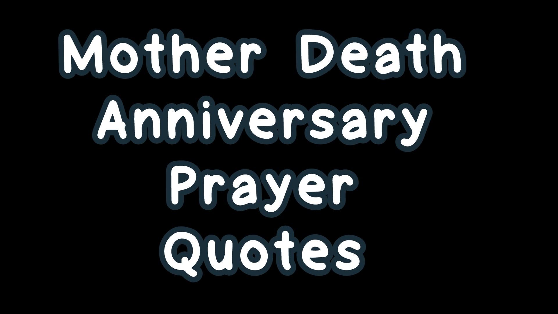 Mother Death Anniversary Prayer