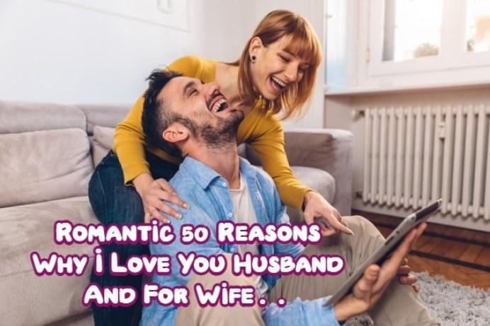 Reasons Why I Love You Husband