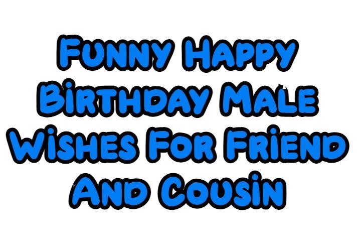 Funny Happy Birthday Male