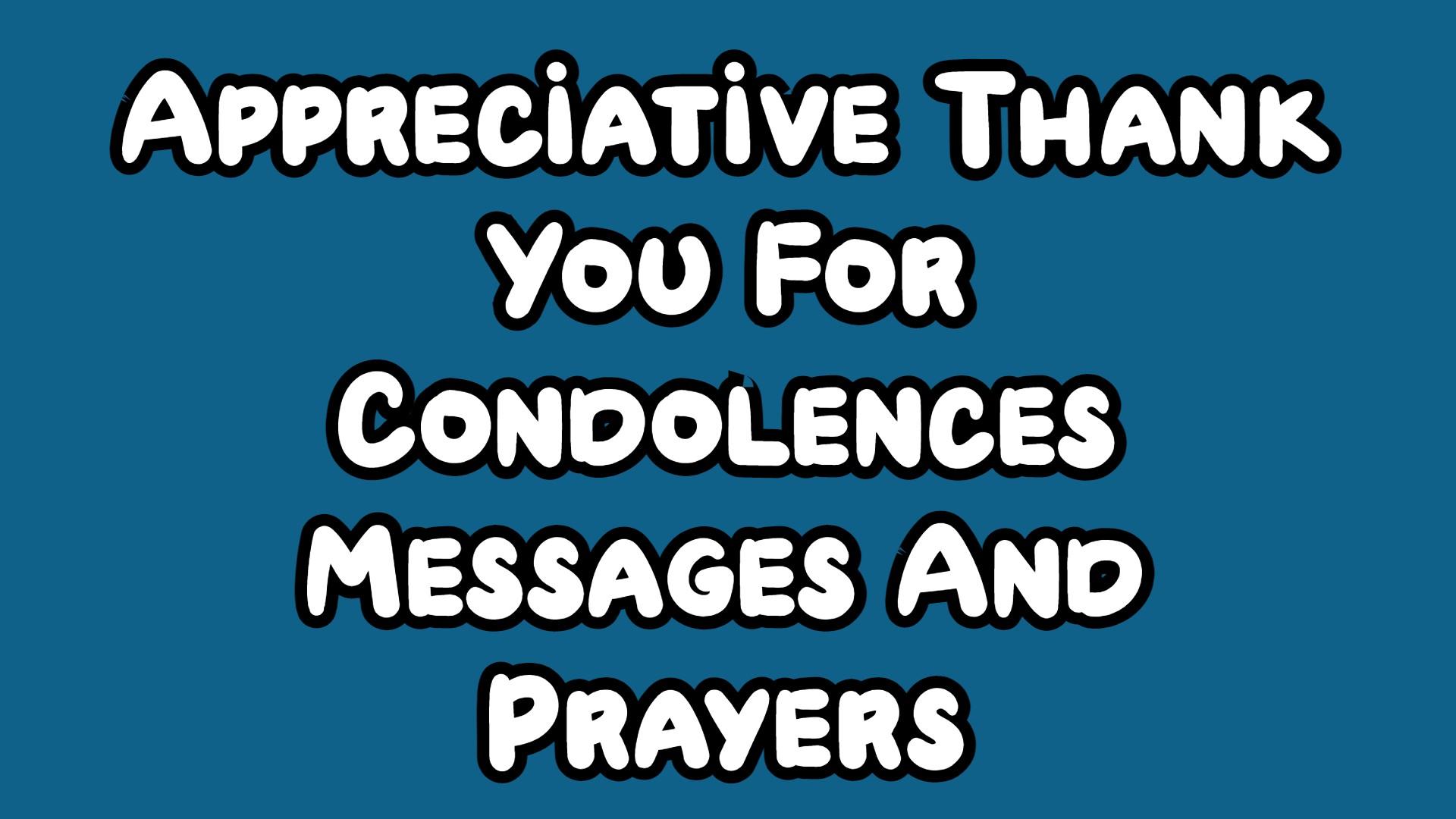 Thank You For Condolences