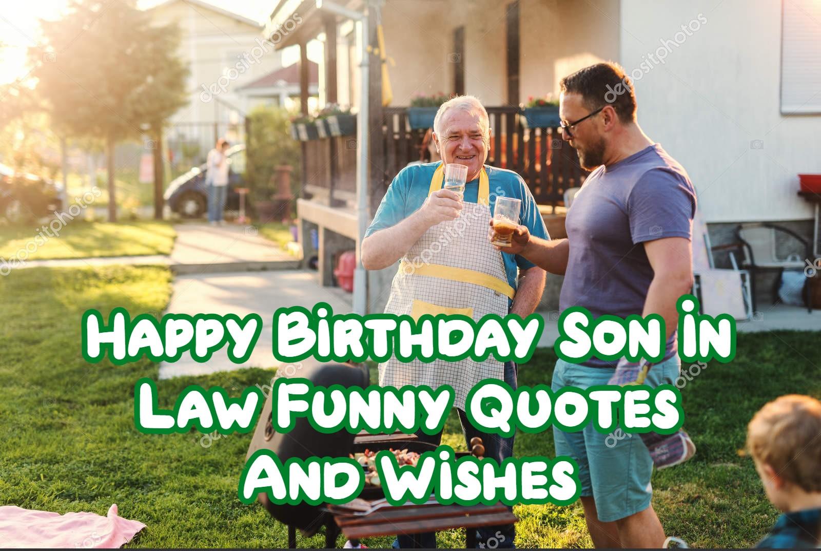 Happy Birthday Son In Law Funny