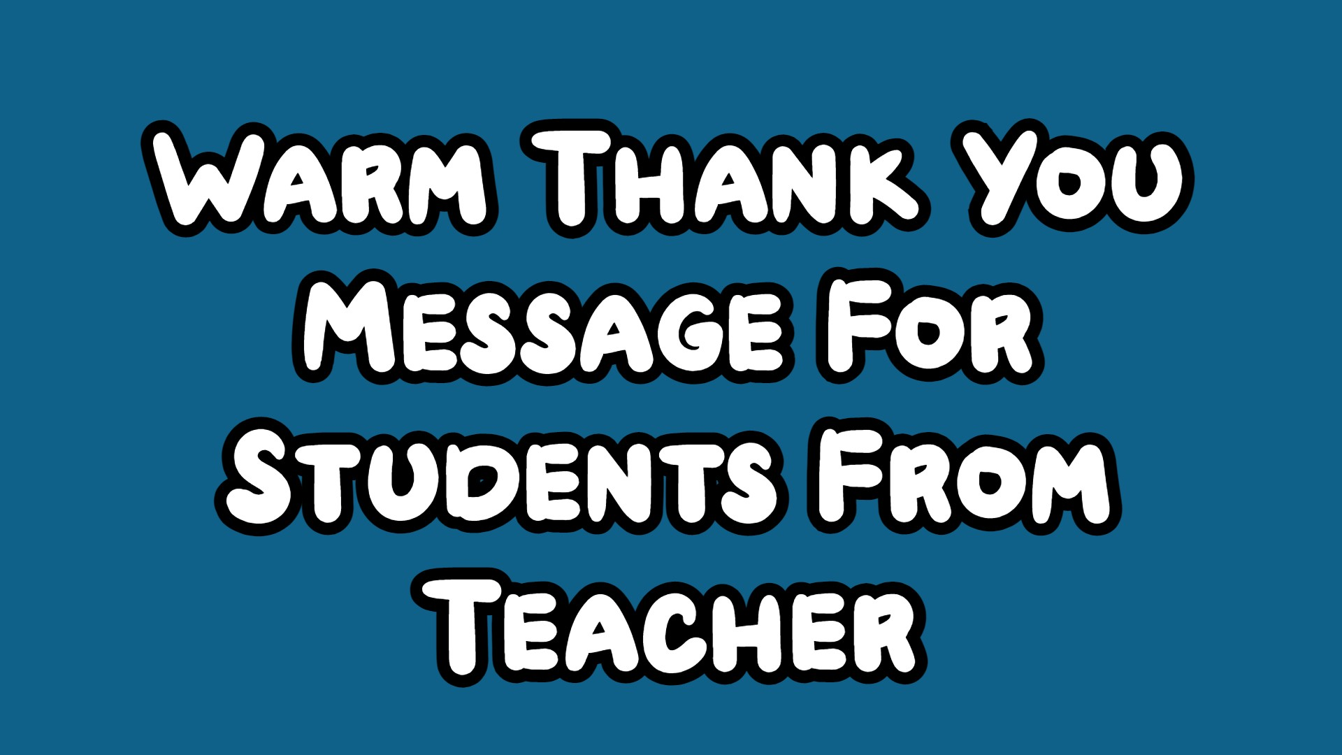 Thank You Message For Students