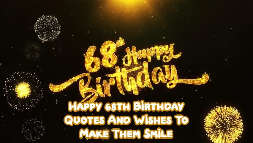 Happy 68th Birthday