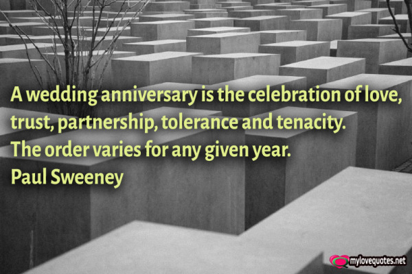 a wedding anniversary is the celebration of love