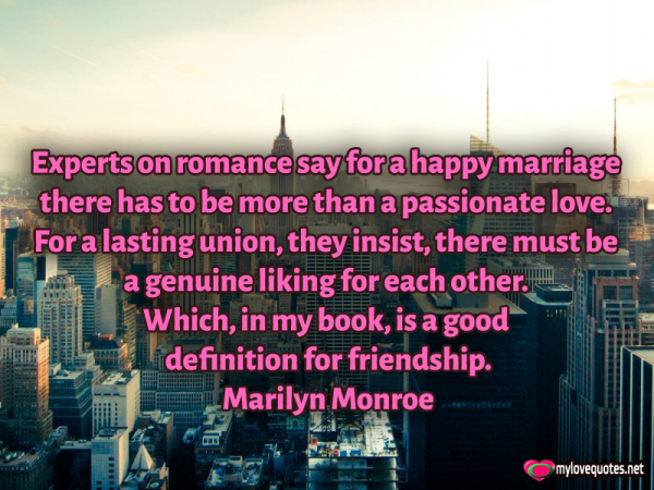 experts on romance say for a happy marriage