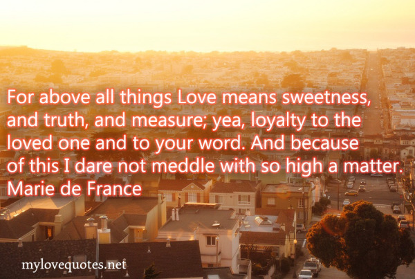 for above all things love means sweetness