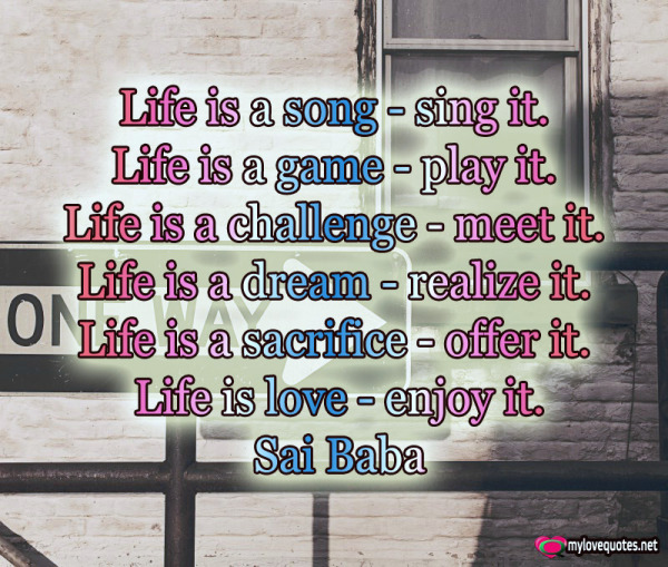 life is a song sing it life is a game play it
