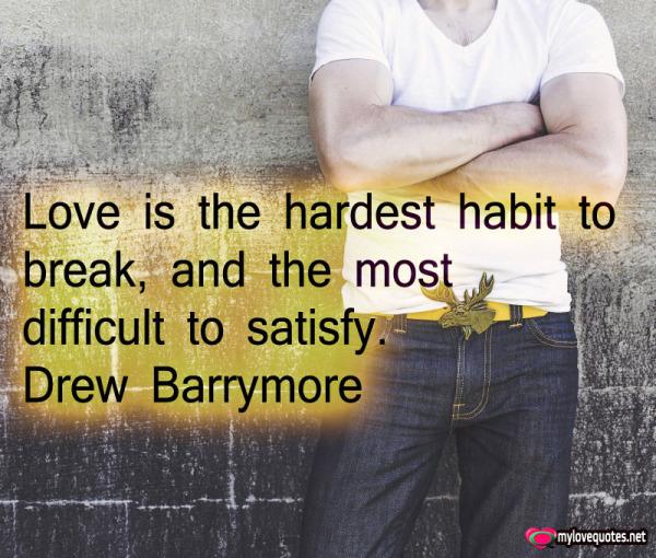 love is the hardest habit to break