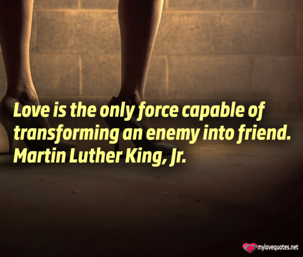 love is the only force capable of