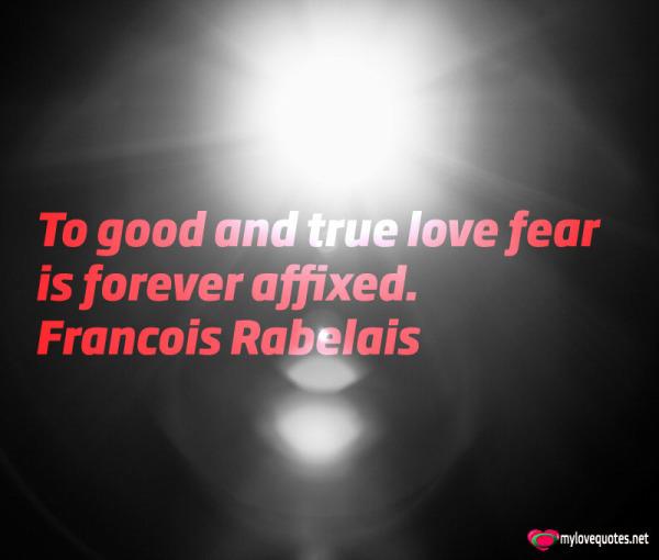 to good an true love fear