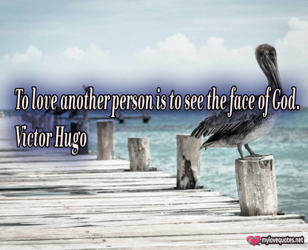 to love another person is to see