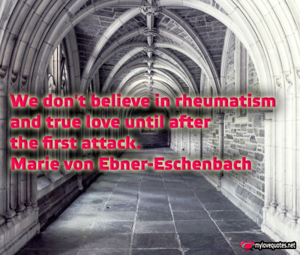 we don't believe in rheumatism