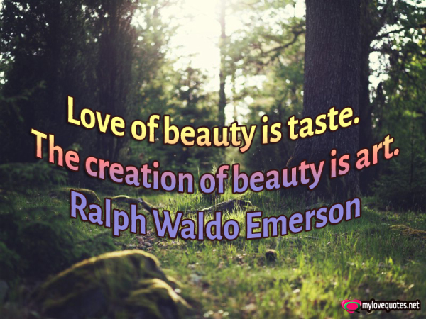 love of beauty is taste the creation