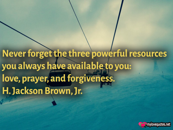 never forget the three powerful resources you always have
