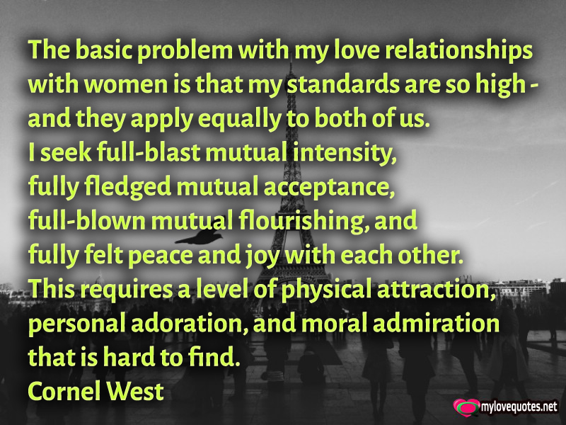 Moral Quotes About Love Fair The Problem With My Love Relationships With Women Is That My
