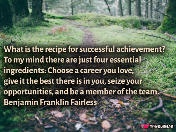what is the recipe for successful achievement to my mind there are just four essential ingredients