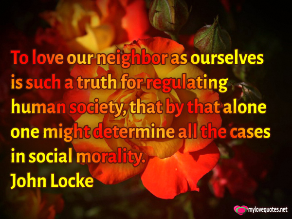 to love our neighbor as ourselves is such a truth