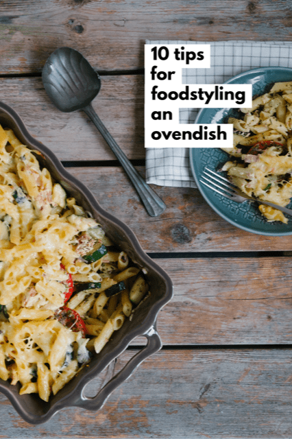 10 tips for foodstyling an ovendish