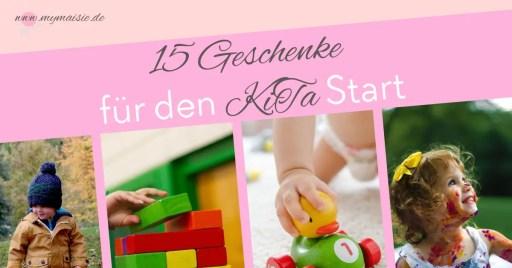15 Geschenkideen für den KiTa Start