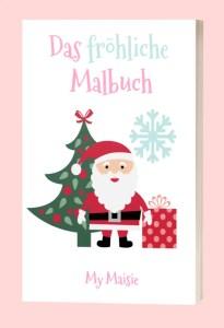 My Maisie Das Fröhliche Weihnachts-Malbuch  Xmas Kostenlos