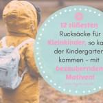 Die 12 süßesten Rucksäcke für Kleinkinder, so kann der Kindergarten kommen – bezaubernde Motive! 🐣
