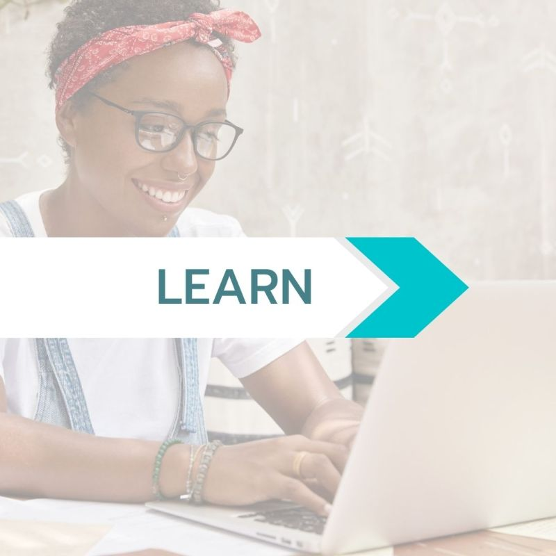Learn text over a person of color sitting in front of a laptop