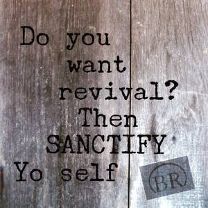 Do you want revival