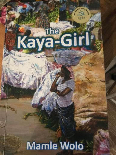 The Kaya Girl book cover by Mamle Wolo