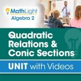 Algebra 2 Unit 10 CONIC SECTIONS/QUADRATIC RELATIONS