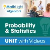 Algebra 2 Unit 14 PROBABILITY & STATISTICS
