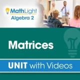 Algebra 2 Unit 4 MATRICES