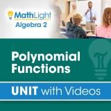 Algebra 2 Unit 6 POLYNOMIAL FUNCTIONS