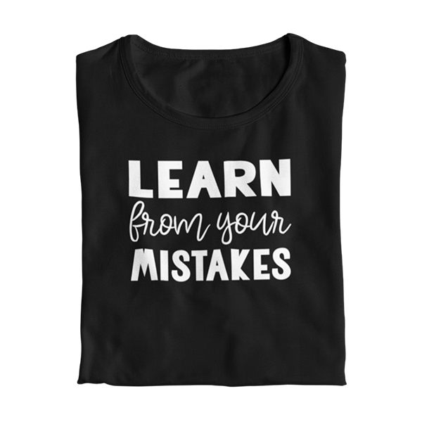 Learn from your Mistakes Teacher T-Shirt