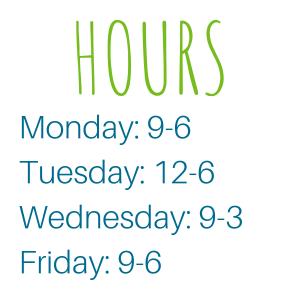 Hours: M 9-6, T 12-6, W 9-3, F 9-6