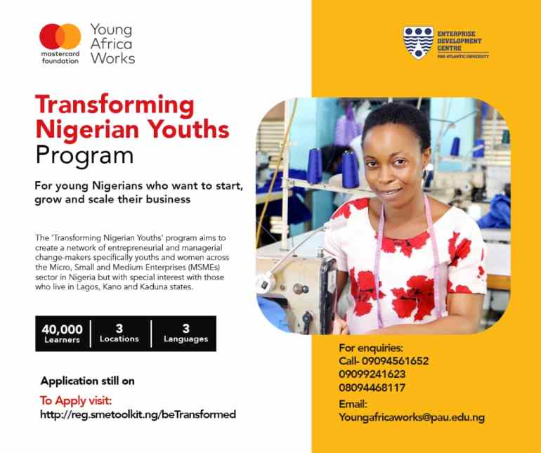 The Enterprise Development Centre (EDC) announced a partnership with the Mastercard Foundation to launch the Transforming Nigerian Youths program