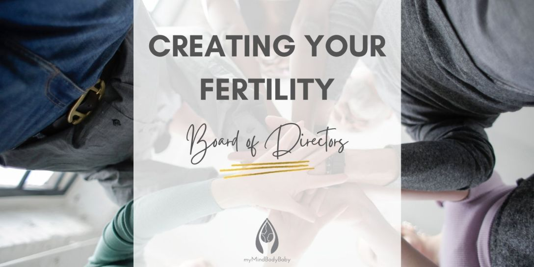 Creating Your Fertility Board of Directors