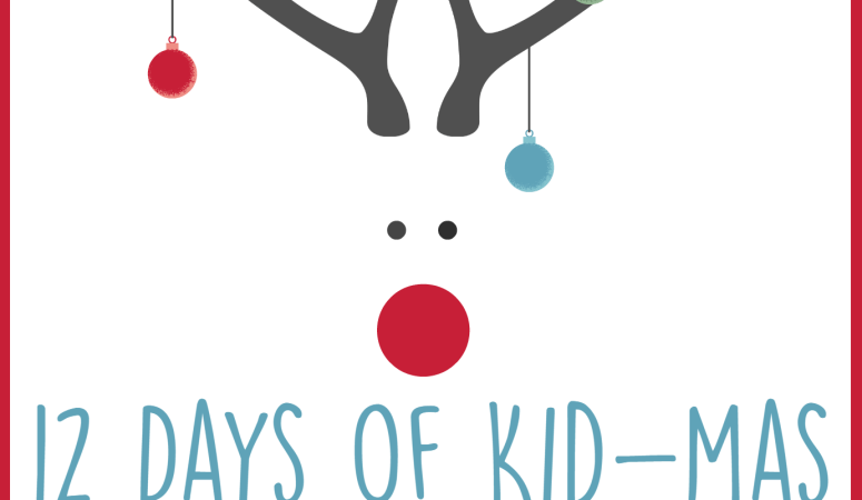12 Days of Kid-mas Activities: Holiday Fun!