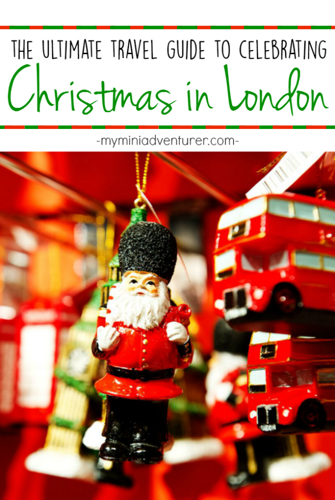 the-ultimate-travel-guide-to-celebrating-christmas-in-london