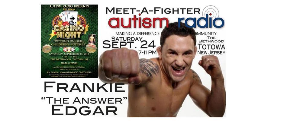 Autism fundraiser with Frankie Edgar