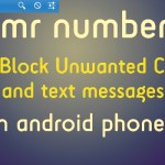 Trick To Block Unwanted Calls on Android using Mr Number